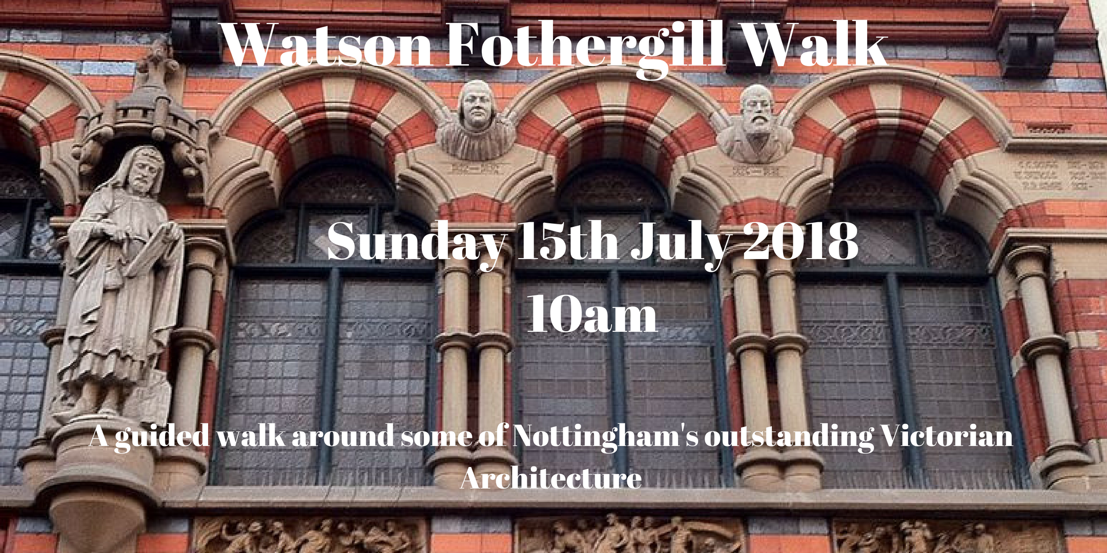 15 Watson Fothergill Walk 15th july eventbrte cover